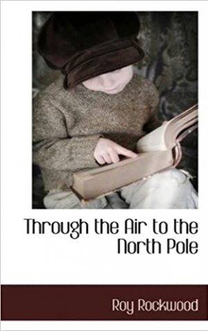 Download Through the Air to the North Pole free book as epub format