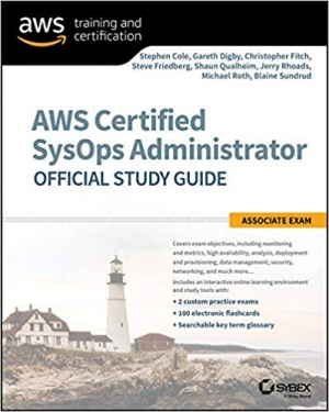 Download AWS Certified SysOps Administrator Official Study Guide: Associate Exam free book as pdf format