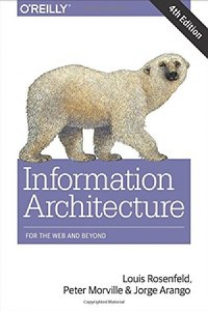 Download Information Architecture: For the Web and Beyond, 4th Edition free book as pdf format