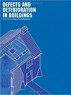 Book Defects and Deterioration in Buildings: A Practical Guide to the Science and Technology of Material Failure free