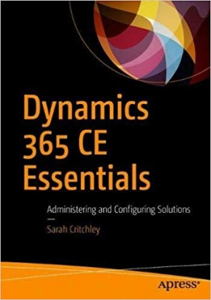 Download Dynamics 365 CE Essentials free book as pdf format
