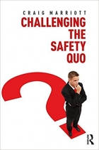 Challenging the Safety Quo