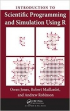 Book Introduction to Scientific Programming and Simulation Using R free