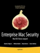 Book Enterprise Mac Security: Mac OS X Snow Leopard, 2nd Edition free