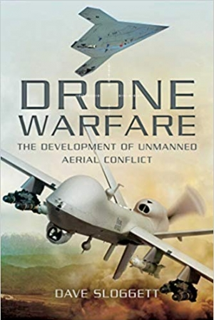 Download Drone Warfare: The Development of Unmanned Aerial Conflict free book as pdf format
