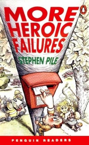 Download More Heroic Failures free book as pdf format
