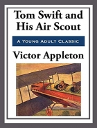 Book Tom Swift and His Air Scout free