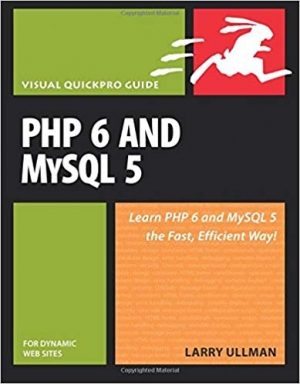 Download PHP 6 and MySQL 5 for Dynamic Web Sites: Visual QuickPro Guide free book as pdf format
