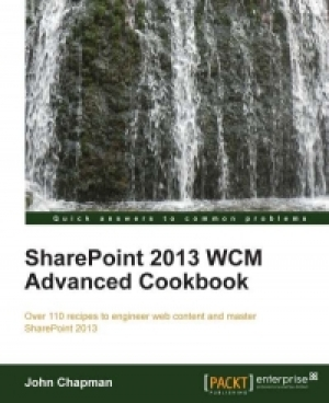 Download SharePoint 2013 WCM Advanced Cookbook free book as pdf format