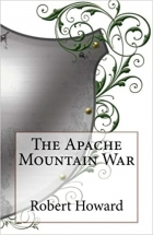 Book The Apache Mountain War free
