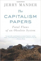 Book The Capitalism Papers: Fatal Flaws of an Obsolete System free