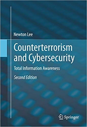 Download Counterterrorism and Cybersecurity: Total Information Awareness free book as pdf format