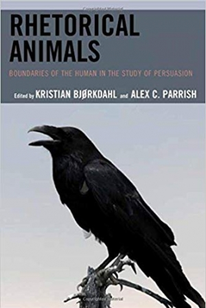 Download Rhetorical Animals: Boundaries of the Human in the Study of Persuasion (Ecocritical Theory and Practice) free book as epub format