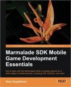 Book Marmalade SDK Mobile Game Development Essentials free