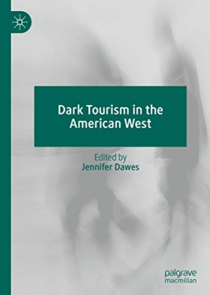 Download Dark Tourism in the American West free book as pdf format