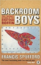 The Backroom Boys : The Secret Return of the British Boffin