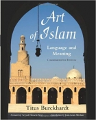 Book Art of Islam, Language and Meaning (Library of Perennial Philosophy Sacred Art in Tradition) free