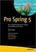 Book Pro Spring 5: An In-Depth Guide to the Spring Framework and Its Tools free