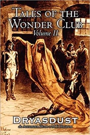 Download Tales of the Wonder Club, Volume II free book as pdf format