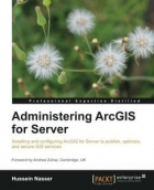 Book Administering ArcGIS for Server free