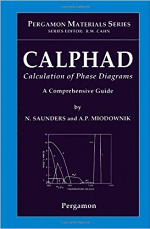 Download CALPHAD (Calculation of Phase Diagrams): A Comprehensive Guide, Volume 1 (Pergamon Materials Series) free book as pdf format
