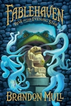 Book Rise of the Evening Star (Fablehaven #2) free