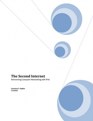 Download The Second Internet: Reinventing Computer Networking with IPv6 free book as pdf format