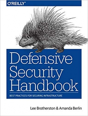 Download Defensive Security Handbook: Best Practices for Securing Infrastructure free book as pdf format