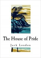 Book The House of Pride: and Other Tales of Hawaii free