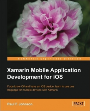 Download Xamarin Mobile Application Development for iOS free book as pdf format