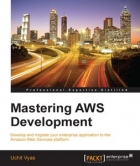 Book Mastering AWS Development free
