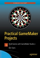 Book Practical GameMaker Projects: Build Games with GameMaker Studio 2 free