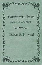 Book Waterfront Fists free