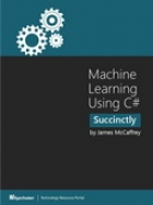 Book Machine Learning Using C# Succinctly free
