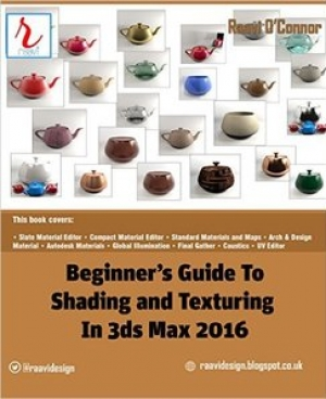 Download Beginner's Guide to Shading and Texturing in 3ds Max 2016 free book as pdf format