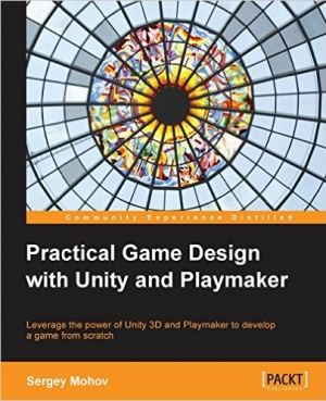 Download Practical Game Design with Unity and Playmaker free book as pdf format