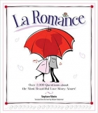 La Romance: Over 2,000 Questions about the Most Beautiful Love Story: Yours!