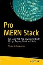 Book Pro MERN Stack: Full Stack Web App Development with Mongo, Express, React, and Node free