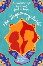 Book The Temporary Bride: A Memoir of Love and Food in Iran free