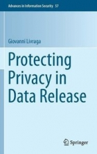 Book Protecting Privacy in Data Release free