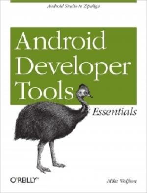 Download Android Developer Tools Essentials free book as pdf format