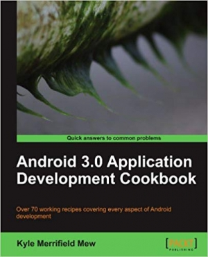 Download Android 3.0 Application Development Cookbook free book as pdf format