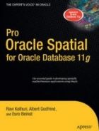 Book Pro Oracle Spatial for Oracle Database 11g free