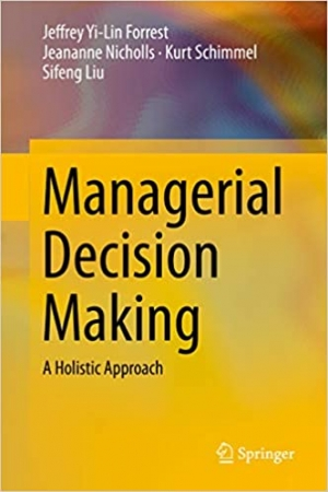 Download Managerial Decision Making: A Holistic Approach free book as pdf format