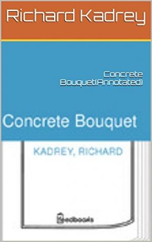 Download Concrete Bouquet free book as epub format