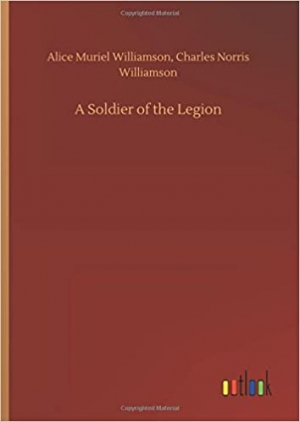 Download A Soldier of the Legion free book as pdf format