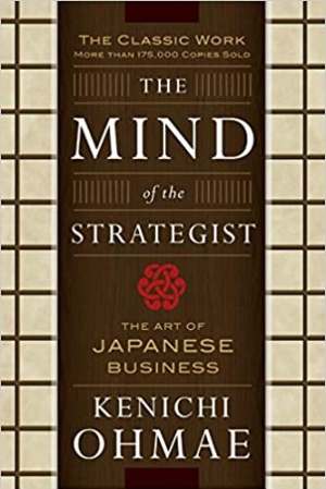 Download The Mind Of The Strategist: The Art of Japanese Business free book as pdf format
