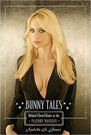 Download Bunny Tales: Behind Closed Doors at the Playboy Mansion free book as epub format