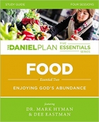Food Study Guide: Enjoying God's Abundance (The Daniel Plan Essentials Series)