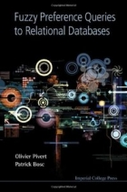 Book Fuzzy Preference Queries to Relational Databases free